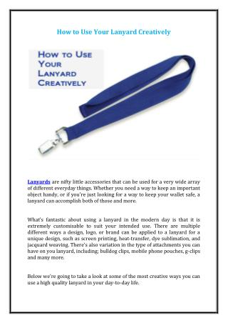 How to Use Your Lanyard Creatively