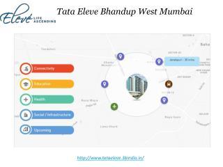 Eleve By Tata in Bhandup Mumbai