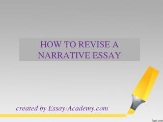How to Revise a Narrative Essay