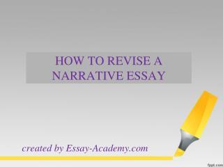 How to Revise a Narrative Essay