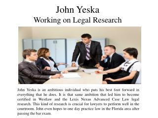 John Yeska Working on Legal Research