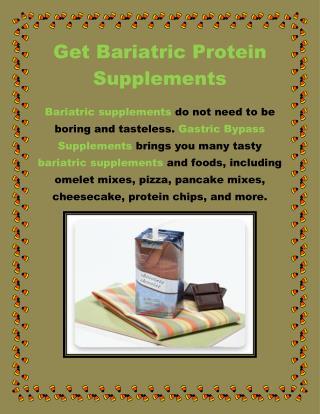 Get Bariatric Protein Supplements