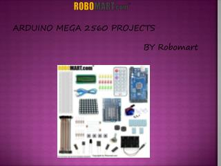 Arduino Mega 2560 Projects - Robomart