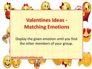 Valentines Ideas - Matching Emotions