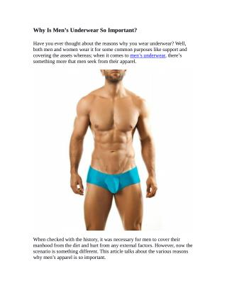Why Is Men's Underwear So Important?