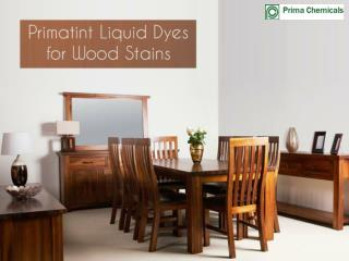 Liquid Dyes For Wood Stains Coatings & Finishes