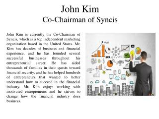 John Kim Co-Chairman of Syncis