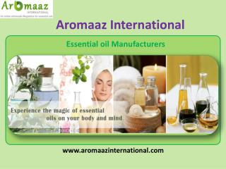 Organic essential oils manufacturer in india