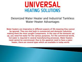 Deionized Water Heater and Industrial Tankless Water Heater Advantages