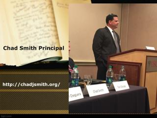 Chad Smith Principal | Slides and Images