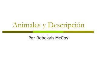 Animales y Descripci n