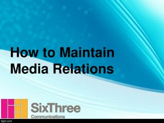 How to Maintain Media Relations