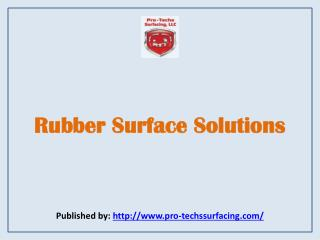 Pro Techs Surfacing-Rubber Surface Solutions