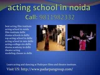 drama schools in delhi, Acting School in Noida, Drama Schools in Delhi