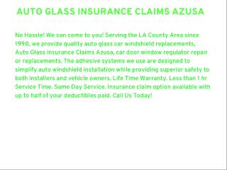 Auto Glass Insurance Claims Azusa