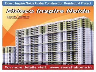 Eldeco Inspire Noida Under Construction Residential Project
