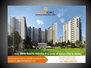 Buy 2BHK flats in Dwarka K-1 zone of Smart City in Delhi