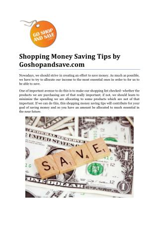 Shopping Money Saving Tips by Goshopandsave.com
