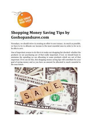 Shopping Money Saving Tips by Goshopandsave.com
