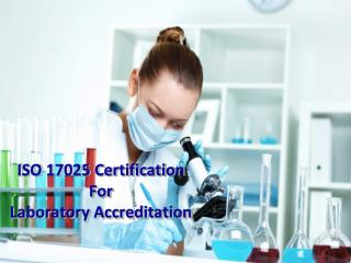 ISO 17025 Certification by Global Certification Consultancy