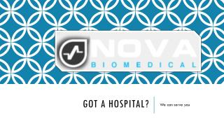 Got a hospital? We can Serve You