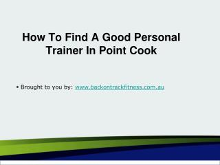 How To Find A Good Personal Trainer In Point Cook