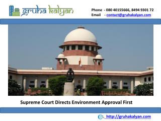 Supreme Court Directs Environment Approval first