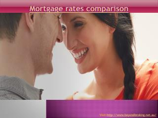 Mortgage rates comparison - Beyond Broking