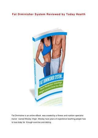 Fat Diminisher System Reviewed by Today Health