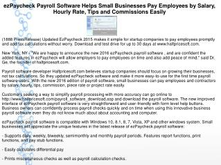 ezPaycheck Payroll Software Helps Small Businesses Pay Employees by Salary, Hourly Rate, Tips and Commissions Easily