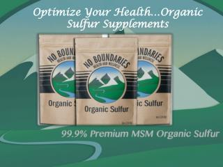 Optimize Your Health…Organic Sulfur Supplements