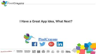 I Have a Great App Idea, What Next?