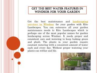 Get the Best Water Features in Windsor for your Garden