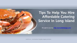 Tips To Help You Hire  Affordable Catering  Service In Long Island