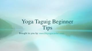 Yoga Taguig Beginner Tips