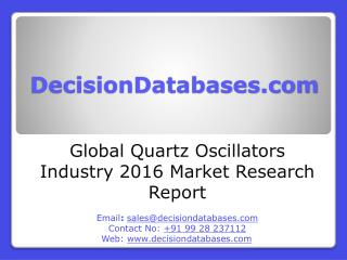 Global Quartz Oscillators Industry Sales and Revenue Forecast 2016