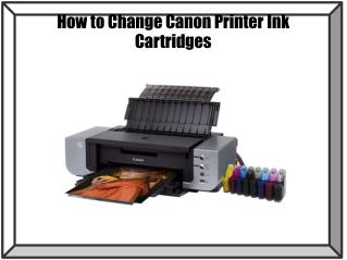 How to Change Canon Printer Ink Cartridges