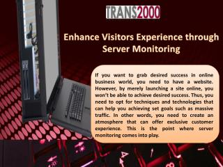 Enhance Visitors Experience Through Server Monitoring
