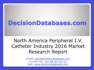 North America Peripheral I.V. Catheter Industry Sales and Revenue Forecast 2016