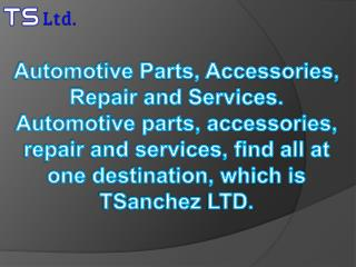 Automotive Parts, Accessories, Repair and Services