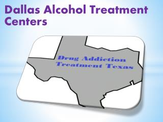 Dallas Alcohol Treatment Centers