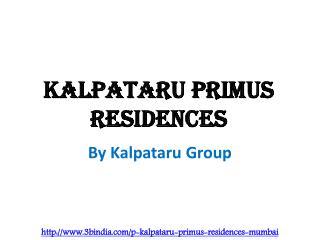 Kalpataru Primus Residences Santacruz East Mumbai