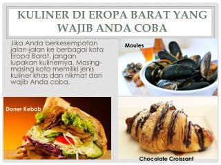 Kuliner di Eropa Barat yang Wajib Anda Coba