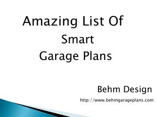 Get A Perect Garage Plan According To Your Desire.
