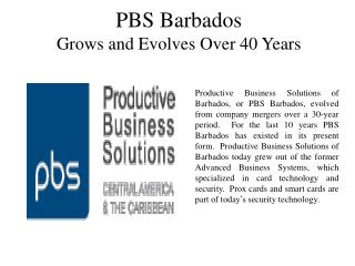 PBS Barbados Grows and Evolves Over 40 Years