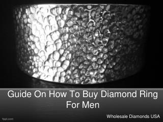 Guide on How to Buy Diamond Ring for Men