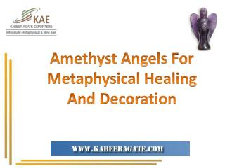 Amethyst Angels for Metaphysical Healing and Decoration