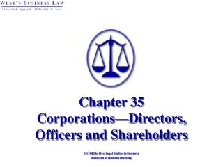 Chapter 35  Corporations Directors, Officers and Shareholders