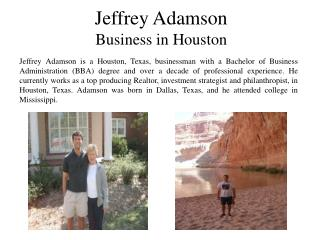 Jeffrey Adamson Business in Houston