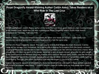 Royal Dragonfly Award-Winning Author Caitlin Avery Takes Readers on a Wild Ride in The Last Cruz